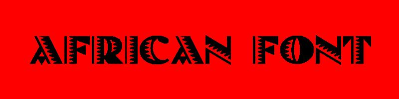 線上英文非洲字型下載,快速將英文字轉換成英文非洲字型 ,系統支援WIN+MAC蘋果系統
