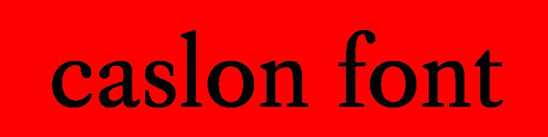 線上英文卡斯龍字型下載,快速將英文字轉換成英文卡斯龍字型 ,系統支援WIN+MAC蘋果系統