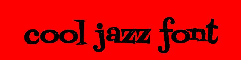 線上英文冷爵士樂字型下載,快速將英文字轉換成英文冷爵士樂字型 ,系統支援WIN+MAC蘋果系統