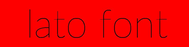 線上英文lato字型下載,快速將英文字轉換成英文lato字型 ,系統支援WIN+MAC蘋果系統