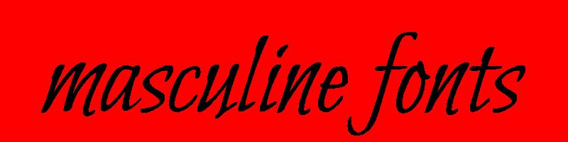 線上英文男性化字型下載,快速將英文字轉換成英文男性化字型 ,系統支援WIN+MAC蘋果系統