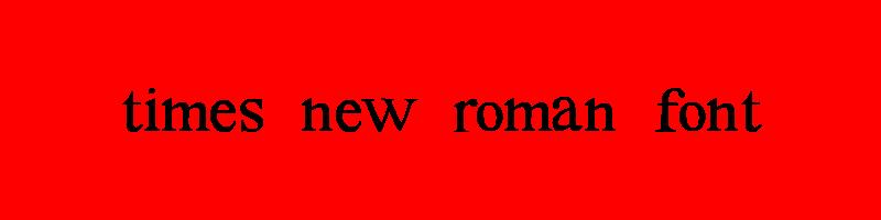 線上英文新羅馬字型下載,快速將英文字轉換成英文新羅馬字型 ,系統支援WIN+MAC蘋果系統